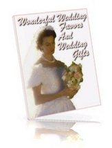Wonderful Bride Wedding Favors & Gifts Ebook - $1.99