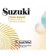 Suzuki Flute School: Volumes 10 & 11 [Audio CD] Alfred Music - $9.79