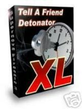 Tell A Friend Detonator Xl Script - $1.99