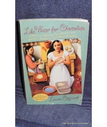 Like Water for Chocolate by Laura Esquirel  - $5.00
