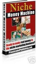 Niche Money Machine - Finding, Creating and Selling - $1.99