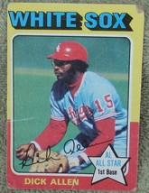 Dick Allen, White Sox,  1975  #400 Topps  Baseball Card GOOD CONDITION - $2.96