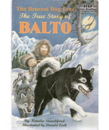 The Bravest Dog Ever The True Story of Balto  - $2.00