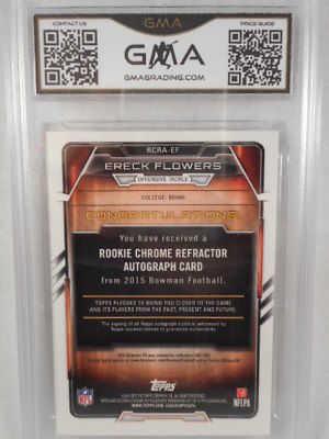 2015 Bowman Chrome #EF Ereck Flowers Auto Rookie Refractor GMA Graded Gem 10