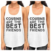 Cousins Are The Best Friends BFF Matching White Tank Tops - $30.99+