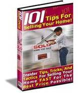 101 Tips Selling your HOME Sell HOUSE for Max PROFITS - $1.99