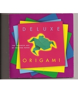 Deluxe Origami  The Japanese Art of Paper Folding - $5.00
