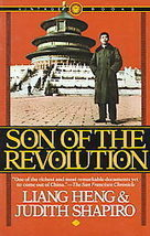 Son of the Revolution-Judith Shapiro, Liang Heng/ Heng Liang-CULTURAL RE... - $9.99