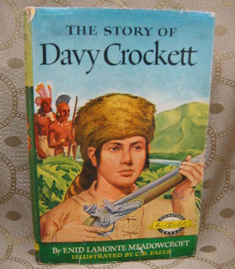 The Story of Davy Crockett by Enid LaMonte Meadowcroft HC/DJ