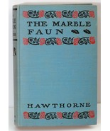 The Marble Faun, Hawthorne, VG DJ 1906-1916 - $19.95