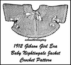 1912 Gibson Girl Baby Nightingale Jacket Titanic Era Reenactment Crochet... - $5.99