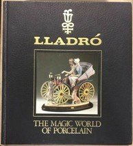 Vintage Lladro: The Magic World of Porcelain Hard Cover Book - £15.11 GBP