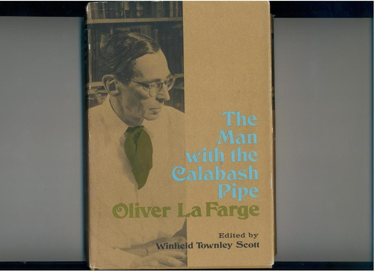 La Farge - MAN WITH THE CALABASH PIPE - 1966 1st - essays
