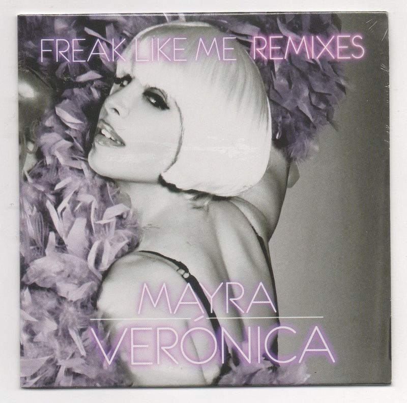 Mayra Veronica Freak Like Me 11 Track Promo CD Dave Aud
