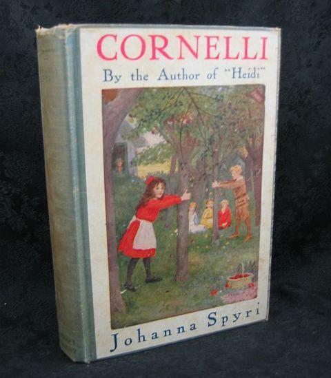 Cornelli by Johanna Spyri 1920 A. L. Burt Company