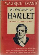 Maurice Evans' G. I. Production of Hamlet [Hardcover] [Jan 01, 1946] Maurice Eva
