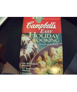 Campbell's Easy Holiday Cooking for Family and Friends Cookbook circa 1994 - $6.00