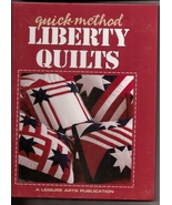 Quick Method Liberty Quilts Leisure Arts Collection - $5.00