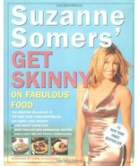 Suzanne Somers' Get Skinny on Fabulous Food Suzanne Somers; Leslie Hamel... - $2.00