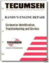 TECUMSEH MANUAL CARBURETOR SERVICE TROUBLESHOOTING - $29.94