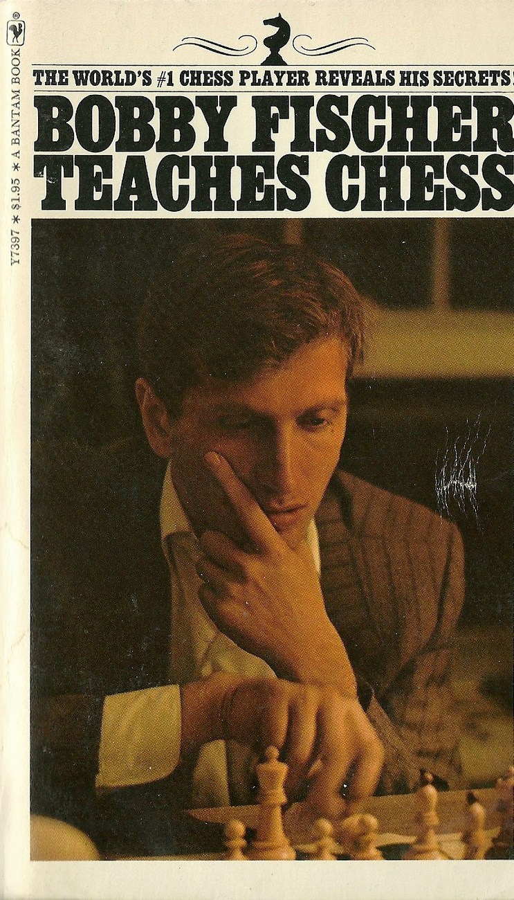 Bobby Fischer Teaches Chess by Bobby Fischer Vintage Softcover Book 1972