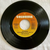 Scandal Featuring Patty Smyth The Warrior 45 RPM Vinyl Record 1984 VG - $9.89
