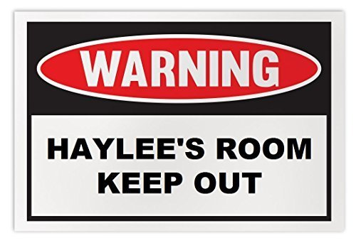 Personalized Novelty Warning Sign: Haylee's Room Keep Out - Boys, Girls, Kids, C