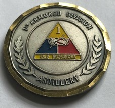 ARMY 1st Armored Division Artillery Old Ironsides Outstanding Performance Coin - $74.24