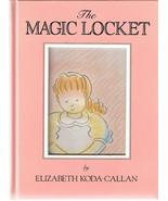 The Magic Locket by Elizabeth Koda-Callan 0894806025 - $3.00