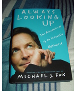 Always Looking Up Michael J. Fox Book - $58.99