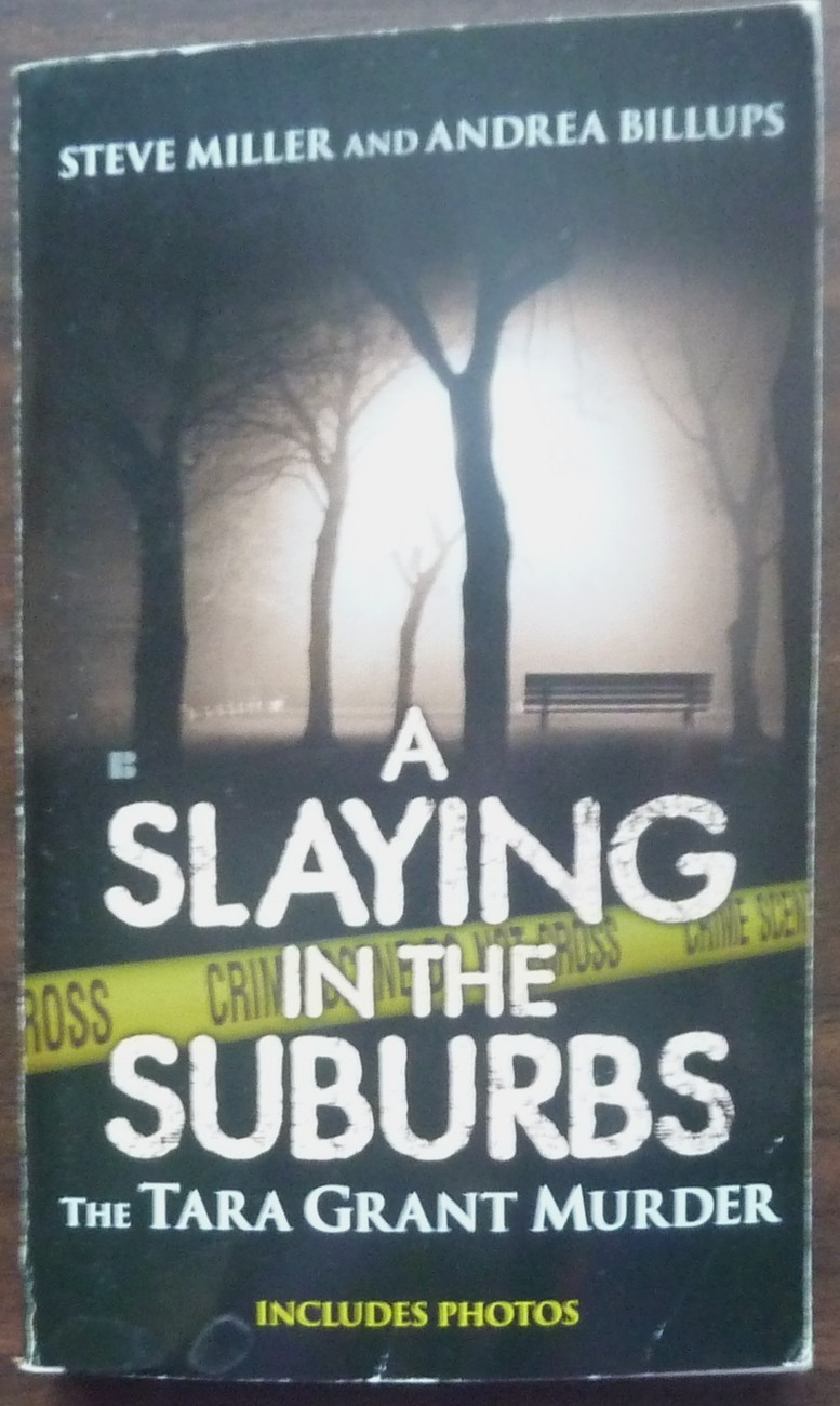 A Slaying in the Suburbs by Steve Miller and Andrea Billups