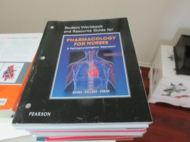 Pharmacology For Nurses , Student Workbook & Resource Guide , 4th Ed. , ... - $15.00