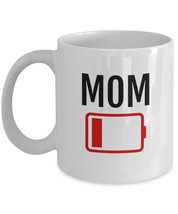 LOW BATTERY MOM, Mothers Day Gift from Son, Tired Mom Gift Funny Mug Sayings, Mo - $13.97