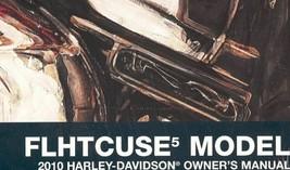 Harley Davidson 2010 FLHTCUSE 5 FLHTCUSE Owners Owner's Operators Manual... - $59.38