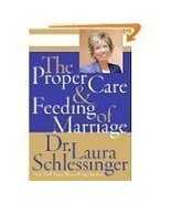 The Proper Care & Feeding of Marriage - $19.00