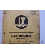 Allis Chalmers Two-Ten, Two-Twenty, D21, D21 Series II Tractors I&T Shop... - $15.00