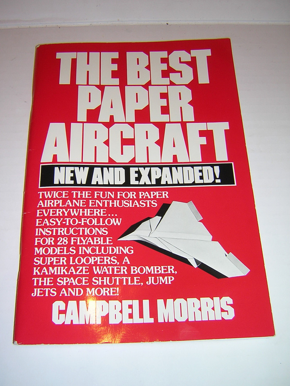 The Best Paper Aircraft by Campbell Morris & Pre-Drawn Paper Airplane Kit