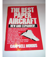 The Best Paper Aircraft by Campbell Morris & Pre-Drawn Paper Airplane Kit - $8.50