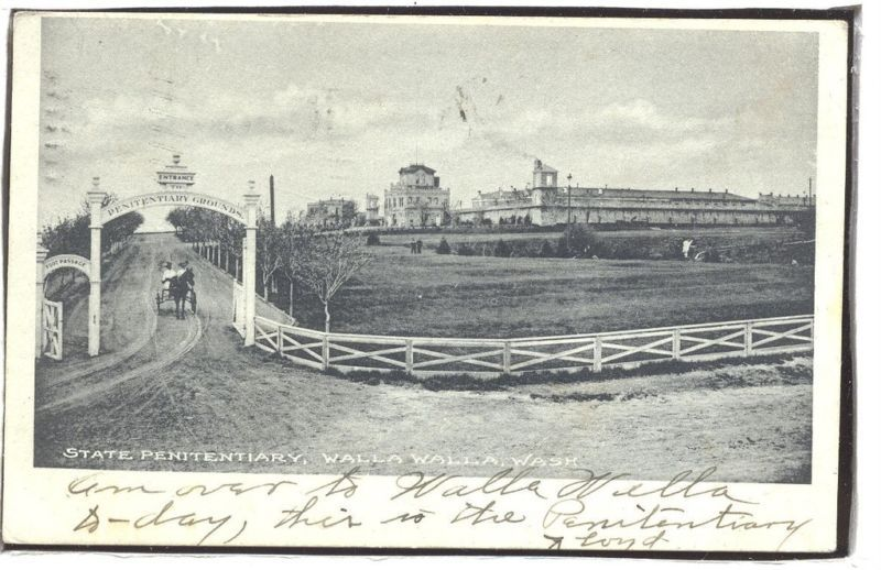 State Penitentiary, Walla Walla Wash. early 1900s  1.38