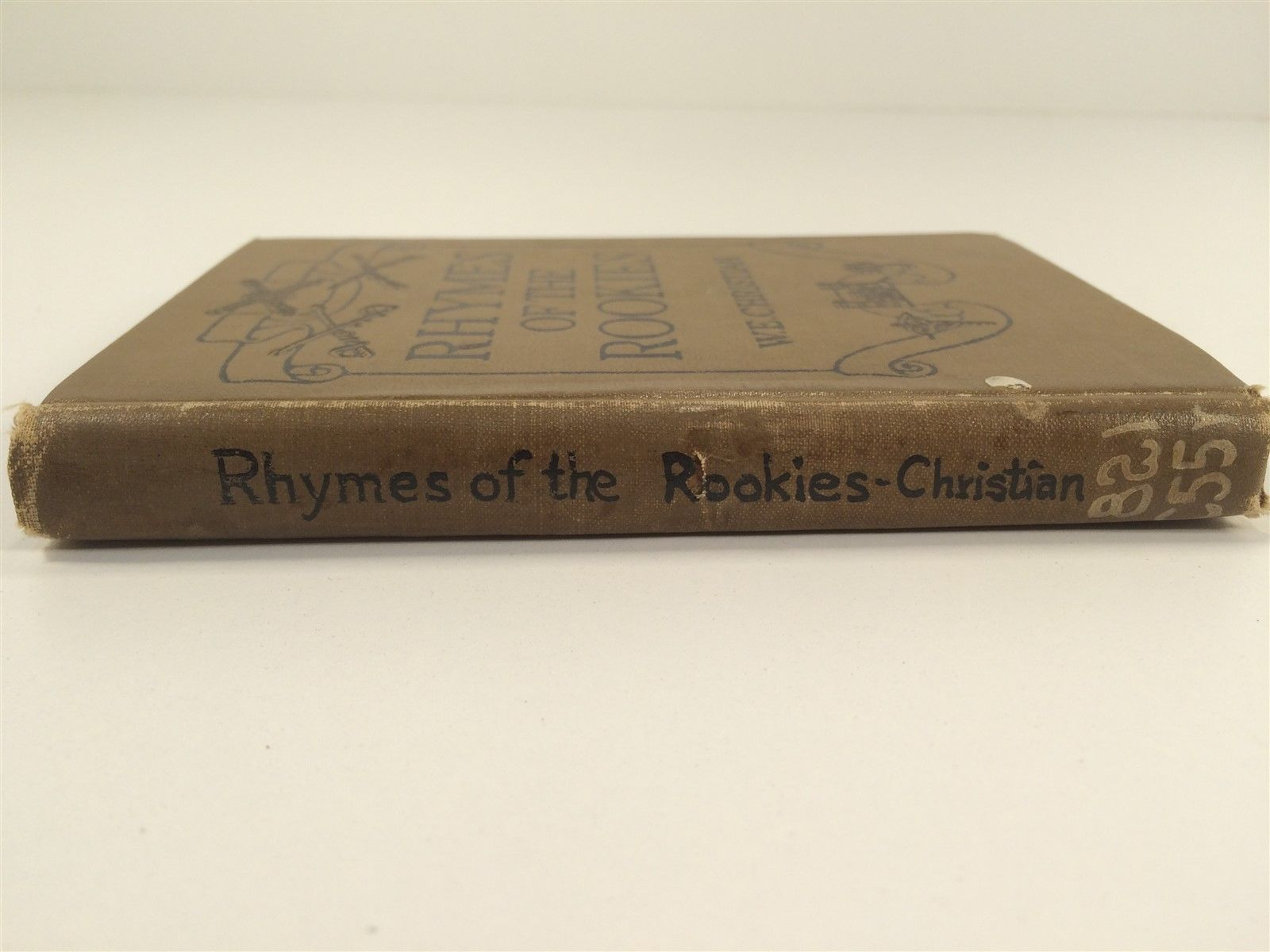 Rhymes of The Rookies by W. E. Christian - HC 1917