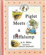 Piglet Meets a Heffalump by A.A. Milne 0525447083 - $5.00