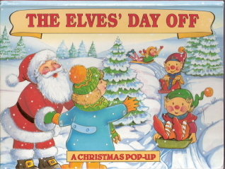 The Elves' Day Off A Christmas Pop-Up by Landoll 0769600034
