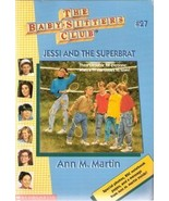 The Baby-Sitters Club #27 Jessi and the Superbrat  - $2.00