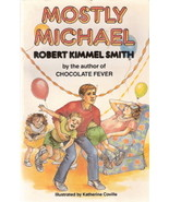 Mostly Michael by Robert Kimmer Smith 0440800447 - $2.00