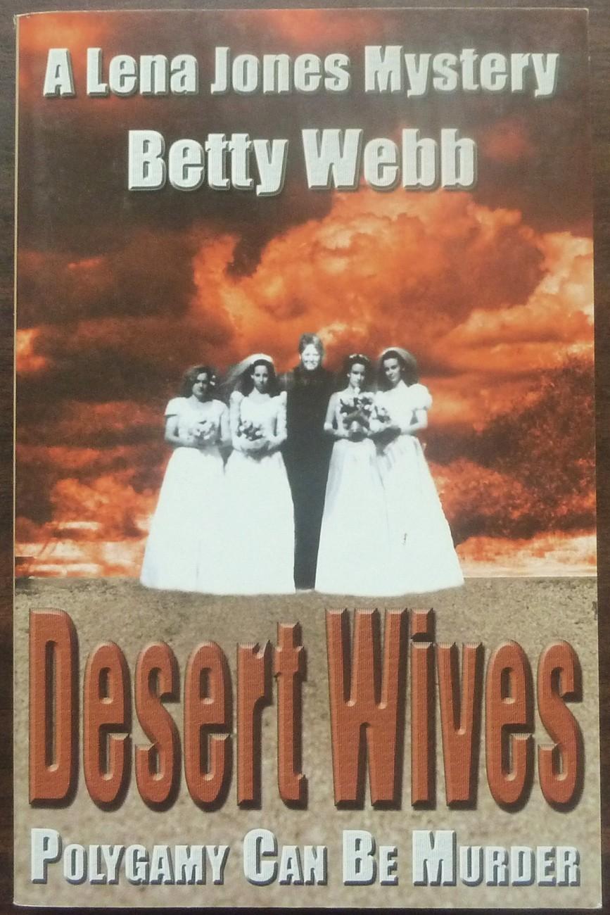 Desert Wives by Betty Webb