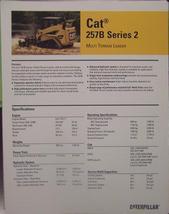 2007 Caterpillar257B Series 2 Track Loader Brochure - $6.00