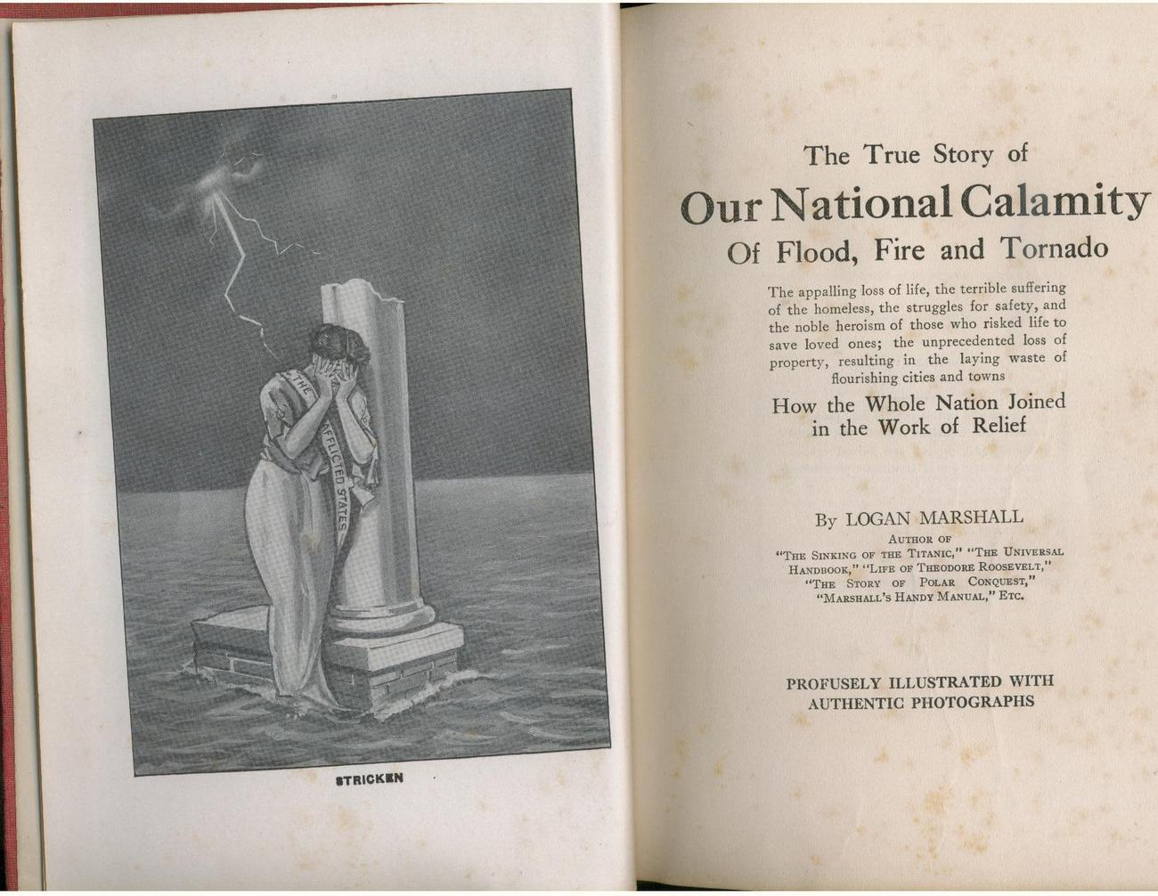 OUR NATIONAL CALAMITY--1913--natural disasters, illustrated - floods, tornadoes