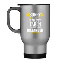 Guy already taken by a Smart and Sexy Icelander Travel Mug - $21.99
