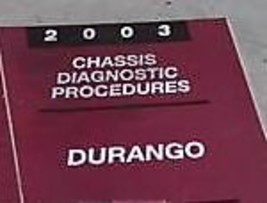 2003 DODGE DURANGO CHASSIS DIAGNOSTICS PROCEDURES Service Repair Shop Ma... - $33.61