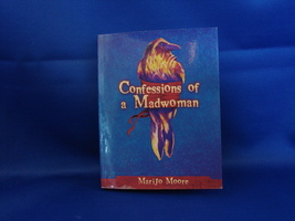 Confessions of a Madwoman Marijo Moore Signed Soft Cover (Poetry) - $4.49